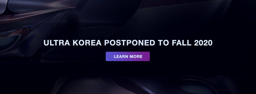 Ultra Korea Postponed to Fall 2020